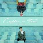 Coffee or Tea (单曲)详情