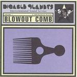 Blowout Comb详情
