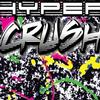 Hyper Crush Infinite Youth 试听