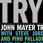 Try! John Mayer Trio Live详情