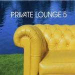 Private Lounge Vol.5详情