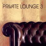 Private Lounge Vol.3详情