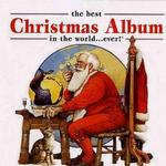 The Best Christmas Album In The World...Ever详情