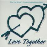 Love Together Disc 1详情