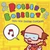 Robbert Bobbert & The Bubble Machine
