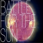 Battle for the Sun (Single)试听