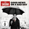 Sasha Good News On A Bad Day 试听