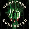 Hardcore Superstar Hope For A Normal Life 试听