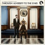 Volume IV: Through Adversity To The Stars试听
