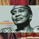 Miriam Makeba / Homeland详情
