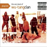Playlist: The Very Best of Wu-Tang Clan详情