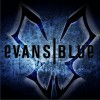 Evans Blue Sick Of It 试听